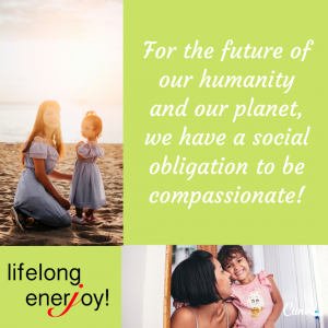 We have a social obligation to be compassionate!
